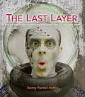 The Last Layer: New Methods in Digital Printing for Photography, Fine Art, and Mixed Media
