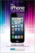 The iPhone Book: Covers iPhone 5, iPhone 4s, and iPhone 4