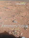 Astronomy Today Volume 1: Solar System (8TH 14 Edition)