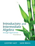 Introductory and Intermediate Algebra Through Applications Plus New Mylab Math with Pearson Etext -- Access Card Package