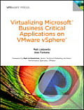 Virtualizing Microsoft Business Critical Applications on Vmware Vsphere (Vmware Press Technology)
