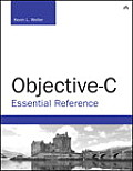 Objective-C Essential Reference (Developer's Library)