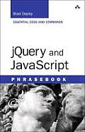 Jquery and JavaScript Phrasebook (Developer's Library)