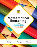 Mathematical Reasoning For Elementary Teachers Plus New Mymathlab With Pearson Etext Access Card Package