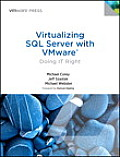 Virtualizing SQL Server 2012 with Vmware: Doing It Right (Vmware Press Technology)