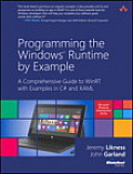 Programming the Windows Runtime by Example: A Comprehensive Guide to Winrt with Examples in C# and Xaml (Microsoft Windows Development)