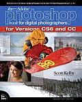 The Adobe Photoshop Book for Digital Photographers (Covers Photoshop Cs6 and Photoshop CC)