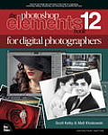 Photoshop Elements 12 Book For Digital Photographers