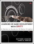 Learning 2D Game Development with Unity: A Hands-On Guide to Game Creation (Learning)
