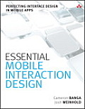 Essential Mobile Interaction Design Perfecting Interface Design in Mobile Apps