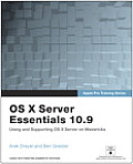 Apple Pro Training Series OS X Server Essentials 109 Using & Supporting OS X Server on Mavericks