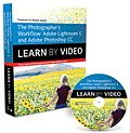 The Photographer's Workflow: Adobe Lightroom 5 and Photoshop CC: Learn by Video (Learn by Video)
