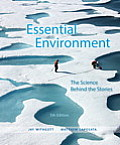 Essential Environment: the Science Behind the Stories-text Only (5TH 15 Edition)