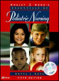Whaley & Wong's Essentials of Pediatric Nursing with CDROM