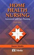Home Health Nursing: Assessment...