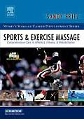 Sports & Exercise Massage: Comprehensive Care in Athletics, Fitness, & Rehabilitation with DVD (Mosby's Massage Career Development)