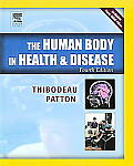 The Human Body in Health & Disease Hardcover