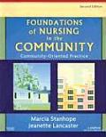 Foundations of Nursing in the Community Community Oriented Practice