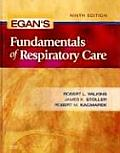 Egan's Fundamentals of Respiratory Care (Egan's Fundamentals of Respiratory Care)