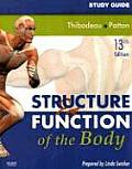 Study Guide for Structure &amp; Function of the Body