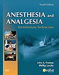 Anesthesia and Analgesia for Veterinary Techs. (4TH 11 Edition)