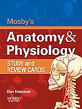Mosbys Anatomy & Physiology Study & Review Cards