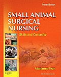 Small Animal Surgical Nursing (2ND 12 Edition)
