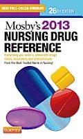 Mosbys 2013 Nursing Drug Reference