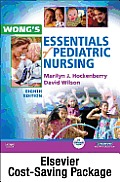 Wong's Essentials of Pediatric Nursing - Text and Virtual Clinical Excursions 3.0 Package