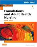 Study Guide For Foundations & Adult Health Nursing