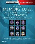 Memory Loss Alzheimers Disease & Dementia A Practical Guide For Clinicians