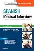 Spanish & The Medical Interview A Textbook For Clinically Relevant Medical Spanish