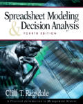 Spreadsheet Modeling & Decision Analysis 4th Edition