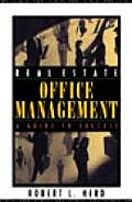 Real Estate Office Management A Guide to Success