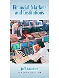 Financial Markets and Institutions (with Infotrac)