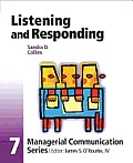Listening and Responding : Managerial Communication Series (06 Edition) Cover