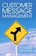 Customer Message Management Increasing Marketings Impact on Selling