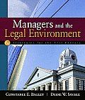 Managers & the Legal Environment Strategies for the 21st Century