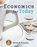 Economics for Today (6TH 10 - Old Edition)