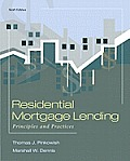 Residential Mortgage Lending Principles & Practices
