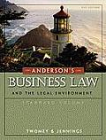 Anderson's Business Law and the Legal Environment, Standard Volume (21ST 11 - Old Edition)