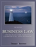 Business Law: Principles for Today's Commercial Environment (3RD 11 - Old Edition)