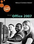 Microsoft Office 2007 Introductory Concepts & Techniques Premium Video Edition