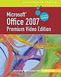 Microsoft Office 2007 Illustrated Introductory Premium