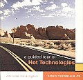 Guided Tour of Hot Technologies (09 Edition)