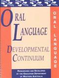 Oral Language Developing Continuum