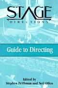 Stage Directions Guide To Directing