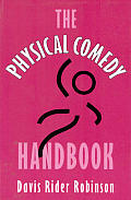 Physical Comedy Handbook