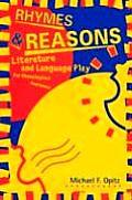 Rhymes; Reasons: Literature and Language Play for Phonological Awareness