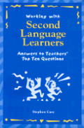 Working with Second Language Learners: Answers to Teachers' Top Ten Questions Cover